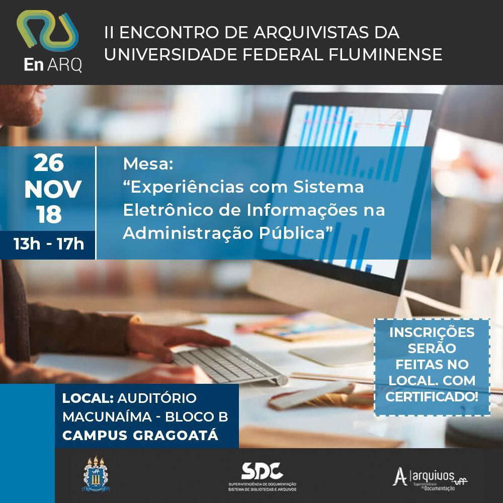 II ENARQ -  Experiências com Sistema Eletrônico de Informações na Administração Pública