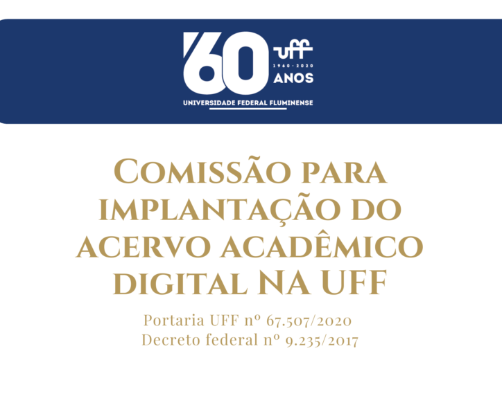 logo dos 60 anos da UFF no fundo azul e abaixo o texto Comissão para implantação de acervo acadêmico digital na UFF
